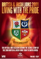 2009 British and Irish Lions - Living with the Pride (2 DVDs)