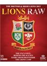 British and Irish Lions 2013 Lion Raw (2 Disc) DVD