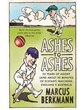 Ashes to Ashes 35 Years of Humiliation (and about 20 mins of Ecstasy) (PB)
