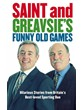 Saint and Greavsies Funny Old Games (HB)