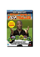 Ian Wright - It Shouldn't Happen to a Footballer DVD