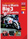 The Isle of Man's Big 3 Race Events (PB)