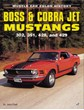 Boss & Cobra Jet Mustangs Book