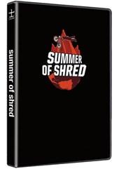 Summer of Shred DVD