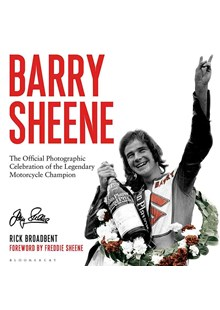 Barry Sheene - The Official Photographic Celebration (HB)