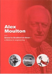 Alex Moulton From Bristol to Bradford on Avon a Lifetime (PB)