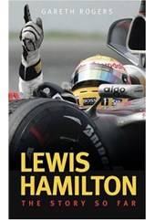 Lewis Hamilton. The Story so Far - Book