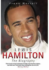 Lewis Hamilton - The Biography