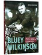 Bluey Wilkinson West Hams Finest Book