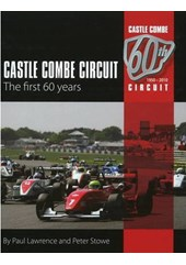 Castle Combe Circuit The First 60 Years 1950- 2010 (HB)