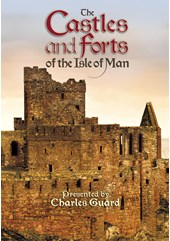 The Castles and Forts of the Isle of Man DVD