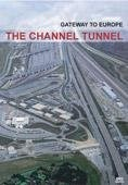 Channel Tunnel Gateway to Europe DVD