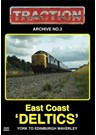 Traction Archive 3 East Coast Deltics York to Edinburgh DVD