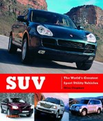 SUV - the World's Greatest Sport Utility Vehicles