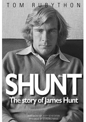 Shunt - The Story of James Hunt (SB)