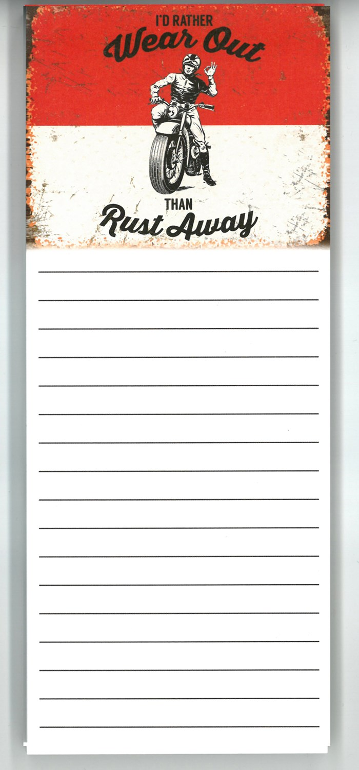 I'd Rather Wear Out Than Rust Away Magnetic Memo Pad