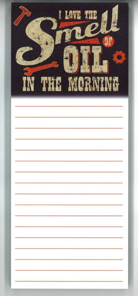 I Love the Smell of Oil in the Morning Magnetic Memo Pad