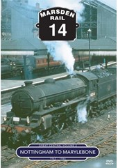 Marsden Rail Series Great Central Pt 2 Nottingham to Marylebone DVD
