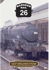 Marsden Rail Series East Midlands Steam DVD