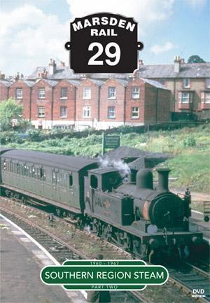 Marsden Rail Series Southern Region Steam Part 2 DVD - click to enlarge