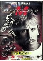 Motocross Files Bob Hurricane Hannah DVD