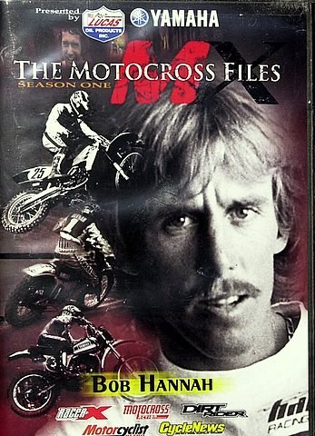 Motocross Files Bob Hurricane Hannah DVD