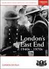 London's East End 1940s-1970s DVD