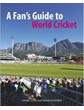 A Fans Guide to World Cricket (PB)