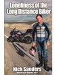 Loneliness of Long Distance Biker Book