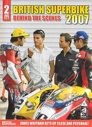 British Superbike 2007 - Behind the Scenes (2 Disc Set) - click to enlarge