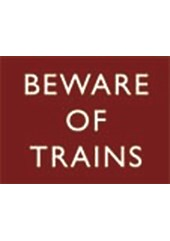 Beware of Trains Metal Sign