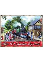 Its Quicker By Rail Metal Sign
