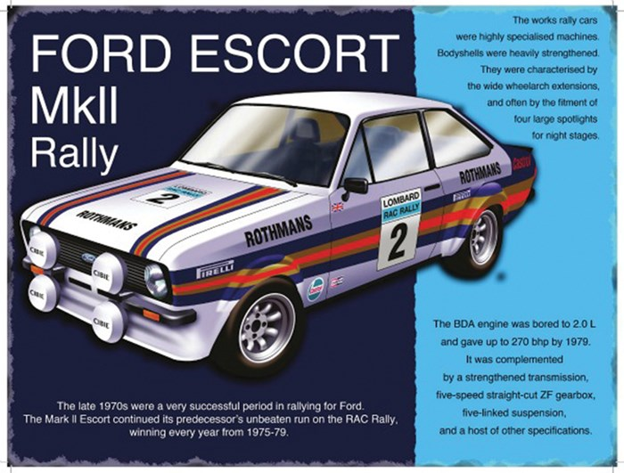 Ford Escort Mk II Rally Metal Sign - click to enlarge