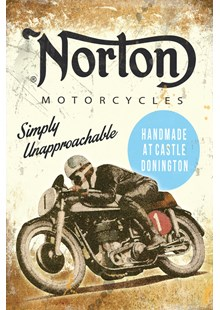 Norton - Simply Unapproachable Metal Sign