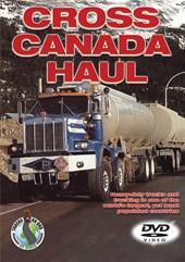 Cross Canada Haul DVD