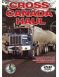 Cross Canada Haul DVD