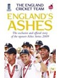 England's Ashes Official Story of the npower Ashes Series 2009