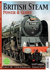 British Steam Power and Glory Bookazine
