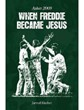 Ashes 2009 - When Freddie Became Jesus (PB)