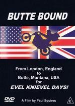 Butte Bound