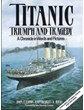 Titanic: Triumph and Tragedy (2ND Edition) Book
