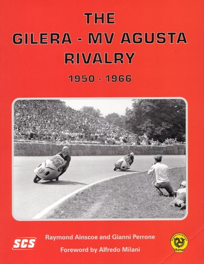 The Gilera MV Agusta Rivalry 1950- 66 (PB)