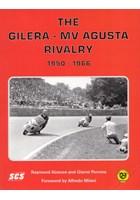 The Gilera MV Agusta Rivalry 1950- 66 Signed (PB)