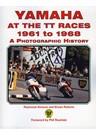 Yamaha at the TT Races 1961 -1968 (PB)