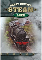 Great British Steam - LNER