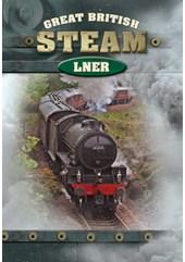 Great British Steam - LNER