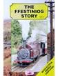 Ffestiniog Story Volume 1 DVD