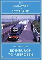 Railways of Scotland Edinburgh to Aberdeen DVD