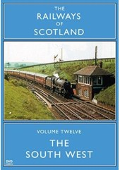 Railways of Scotland The South West DVD