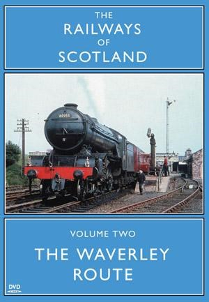 Railways of Scotland The Waverley Route DVD